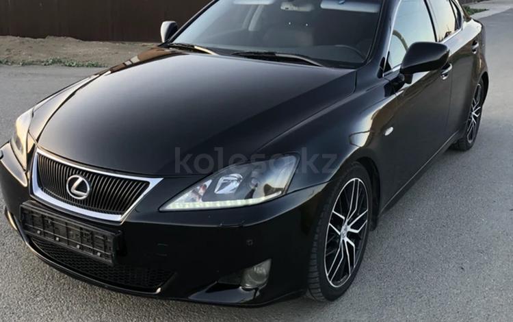 Lexus IS 250 2006 года за 6 000 000 тг. в Атырау